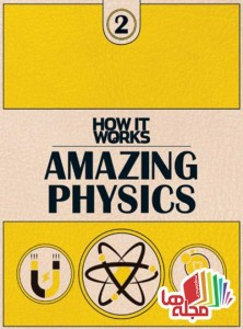 how-it-works-book-of-amazing-physics-1st-edition