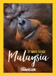 national-geographic-traveller-uk-27-ways-to-see-malaysia-2016